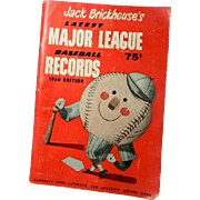 1960 Edition Jack Brickhouse's Latest Major League Records
