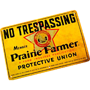 1960's  Prairie Farmer No Tresspassing Sign