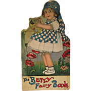 Antique Lithograph Children's  The Betty Fairy Book 1915