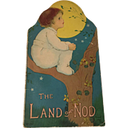 Antique Lithograph Children's Book The Land of Nod 1916