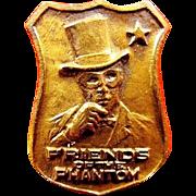 Friends of the Phantom Crime Fighting Club Lapel Badge Pin 1930's Scarce