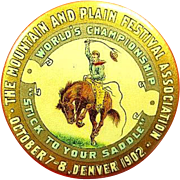 The Mountain and Plain Festival Association Denver Oct. 7-8 1902 Souvenir Celluloid Pinback Button