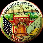 Sesquicentennial Philadelphia 1776-1926 Souvenir Pinback Button