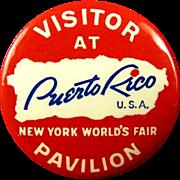 "1939 New York World's Fair ""Visit At Puerto Rico Pavillion"" Souvenir Pinback Button"