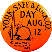 1939 New York World's Fair York Safe & Lock Co. Day Aug. 12 Souvenir Pinback Button