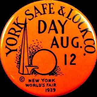 1939 New York World's Fair York Safe & Lock Co. Day Aug. 12 Souvenir Pinback Button