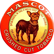 Mascot Crushed Cut Tobacco Advertising Dog Pocket Mirror ca. 1910