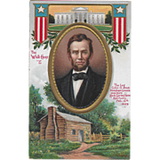 Vintage Patriotic Postcard With Abraham Lincoln The White House and Log Cabin by C. Chapman.