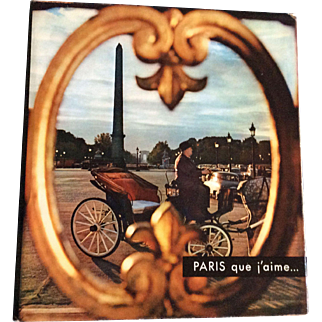 Book Paris Que J'aime copyright 1956 with many photographs - in French