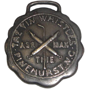 RARE 1908 Sterling Silver Medal Watch Fob from Tin Whistles Golf Course Pinehurst NC