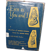 Even as You and I (Women from the Bibe)Nelle Wahler Kulow Free P&I US Buyers