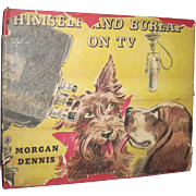 Autograph 1955 Morgan Dennis Himself & Burlap Scottie Dog illus Book Free P&I US Buyers