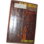 1968 Men And Dinosaurs Edwin Colbert Free P&I US Buyers