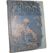 1929 Friends A Children's Primer Pennell & Cusack Free P&I US Buyers
