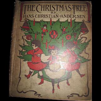 1906 The Christmas Tree Hans Christian Anderso  Ilus G A  Davis Free P&I US Buyers