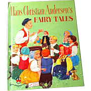 Hans Christian Andersen's Fairy Tales - 1952 - with Colorful Pictures by James Caraway