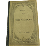 Britannicus by Racine, French, Hachette $ Cie 1902