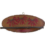 1900's Hand Painted Rack Hook Red Poinsettias Black Forest Slice of Wood Branch