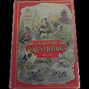 Explorateurs et Terres Lointaines by M de Mathuisieulx, 1912, Maison Alfred Mame et Fils, Tours French