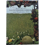 THE FOUR SEASONS COOKBOOK, by Charlotte Adams, Special Consultant James Beard (1485)