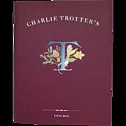 Charlie Trotter's 1994 Cookbook Chicago