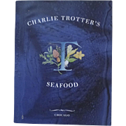 Charlie Trotter's Seafood Cookbook Chicago (1485)
