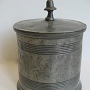 Pewter Lidded Jar c 1800