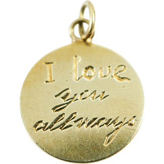 "1930s Vintage Hand Engraved ""I love you all ways"" & ""Ruth"" Sweetheart Charm in 14K Yellow Gold"