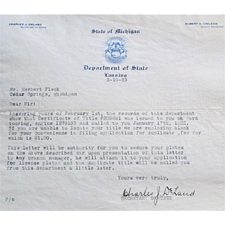 Letter- Ford Touring Car License Signed Charles J DeLand, Secretary Of State. Lansing, Michigan-1923