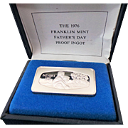 1976 Franklin Mint Fathers Day Proof Sterling Ingot