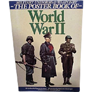 WWII Military Uniforms and Weaponry Poster Book