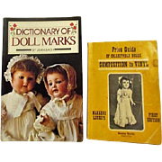 Pair of Doll Price Guides Composition to Vinyl First Edition and Dictionary of Doll Marks