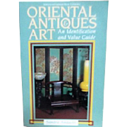 Oriental Antiques & Art An Identification and Value Guide Book