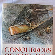 Conquerors of the Air The evolution of aircraft 1903-1945