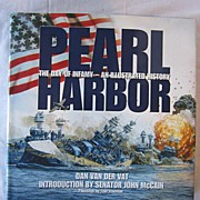 Pearl Harbor The Day of Infamy-An Illustrated History by Dan Van Der Vat
