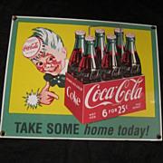 "Vintage Coca-Cola Porcelain Sign ""Take Some Home Today"""