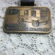 Vintage Watch Fob with Sullivan Machinery Co Equipment and Sulliscrew