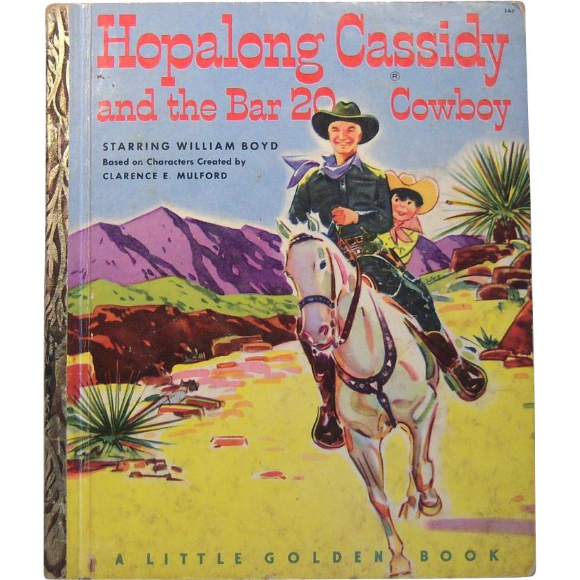 Little Golden Books Hopalong Cassidy and the Bar 20 Cowboy A Code First Edition 1952