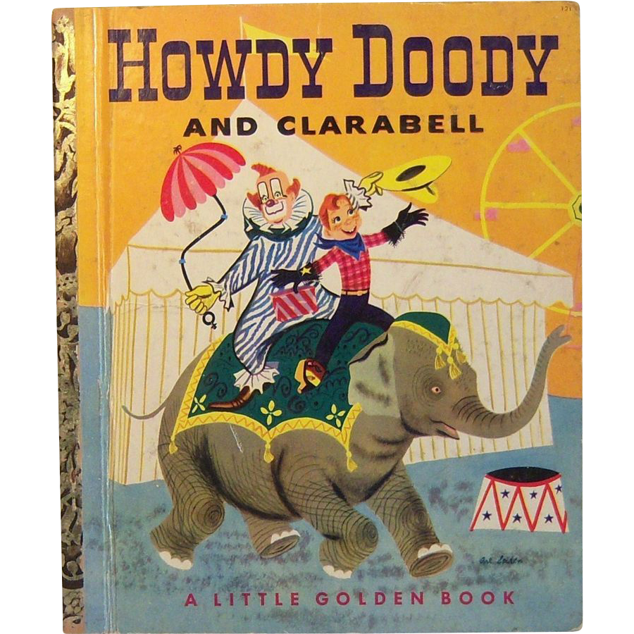 Little Golden Books Howdy Doody and Clarabell A Code First Edition 1951