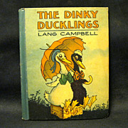 The Dinky Ducklings, 1928 book by Lang Campbell