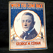 """WWI Large Sheet Music"""" When You Come Back"""", George M. Cohan"""