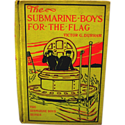 "1910 ""The Submarine Boys for the Flag"", Durham, Altemus Company"
