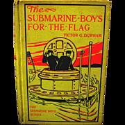 "1910 ""The Submarine Boys for the Flag"", Durham, Altemus Company"