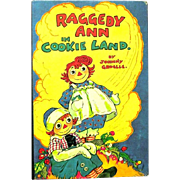 """Raggedy Ann in Cookie Land"", 1960 Reprint of 1942 Book by Johnny Gruelle"
