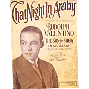 "1926 Sheet Music, ""That Night in Araby"" Rudolph Valentino Cover"
