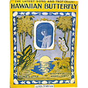 "1917 Sheet Music, ""HAWAIIAN BUTTERFLY"", Leo Feist, Publisher"