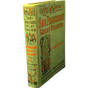 "1906 Book, ""San Francisco's Great Disaster"" by Sidney Tyler"