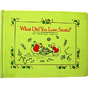"Child's Christmas Book, ""What Did You Lose, Santa"", 1987, Bertha Amoss"