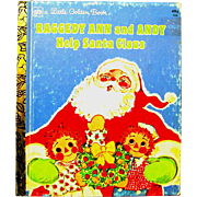 """Raggedy Ann and Andy Help Santa Claus"", Curren, 1977 Little golden Book"