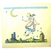 "1930 Nursery Art Print, Edna Potter, Illustrator, ""Sally Go round the Moon"""